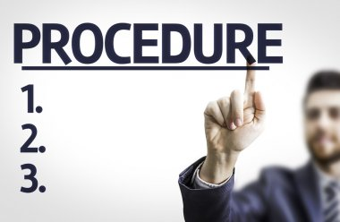 Business man pointing the text: Procedure