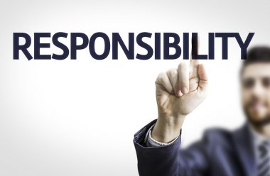 Board with text: Responsibility