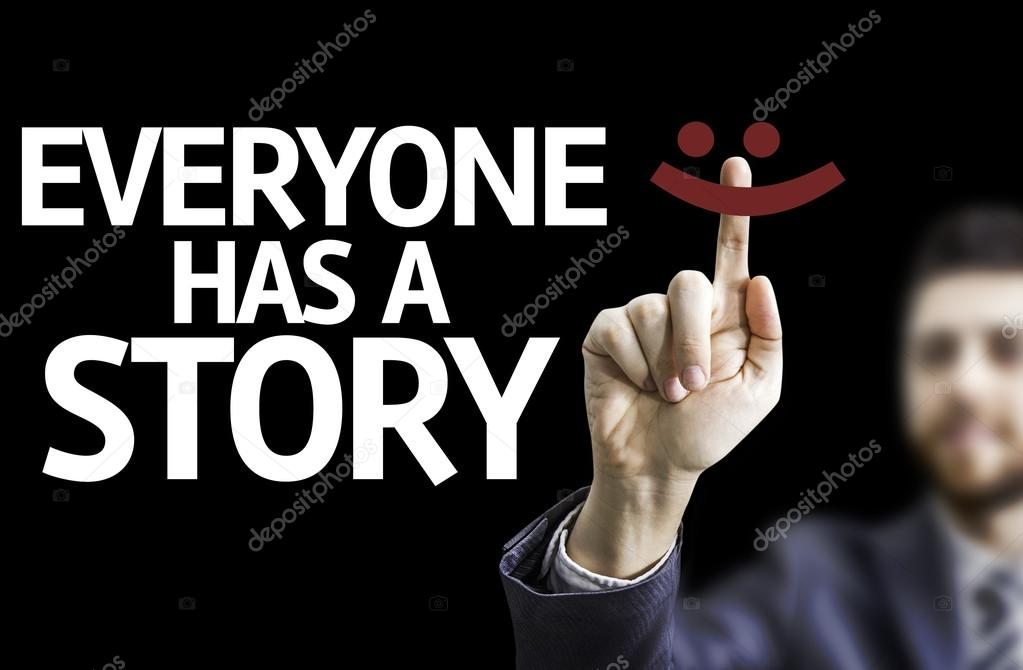 business man pointing text everyone has a story stock photo