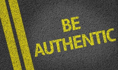 Be Authentic written on road