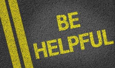 Be Helpful written on road