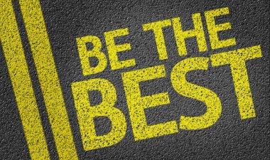 Be the Best written on road