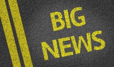 Big News written on road