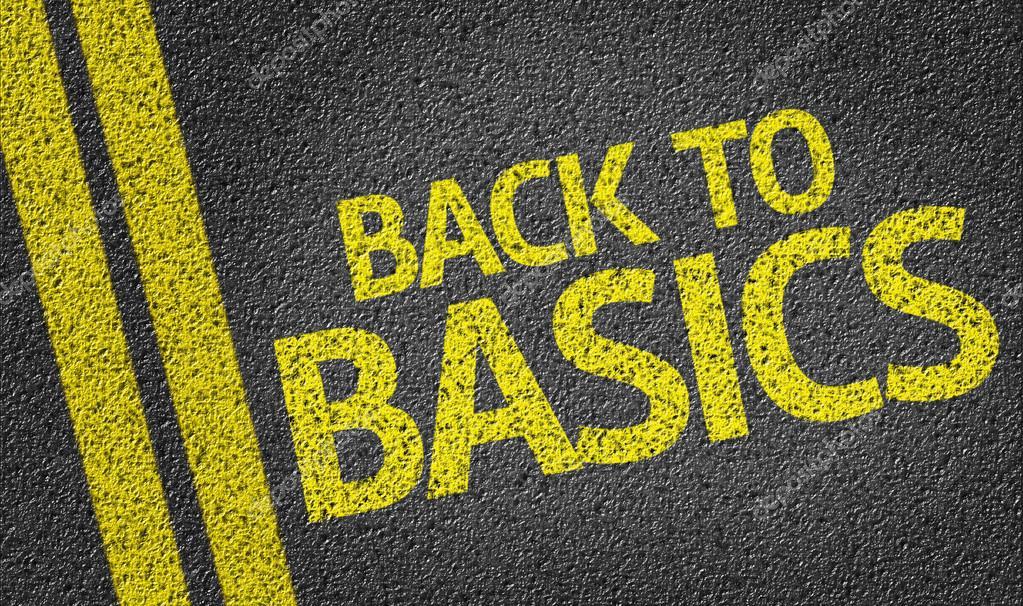 Back to Basics written on road