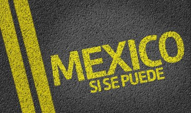 Mexico, Si se puede written on the road, yes we can