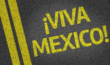 Viva Mexico written on the road