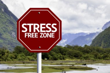 Stress Free Zone red sign