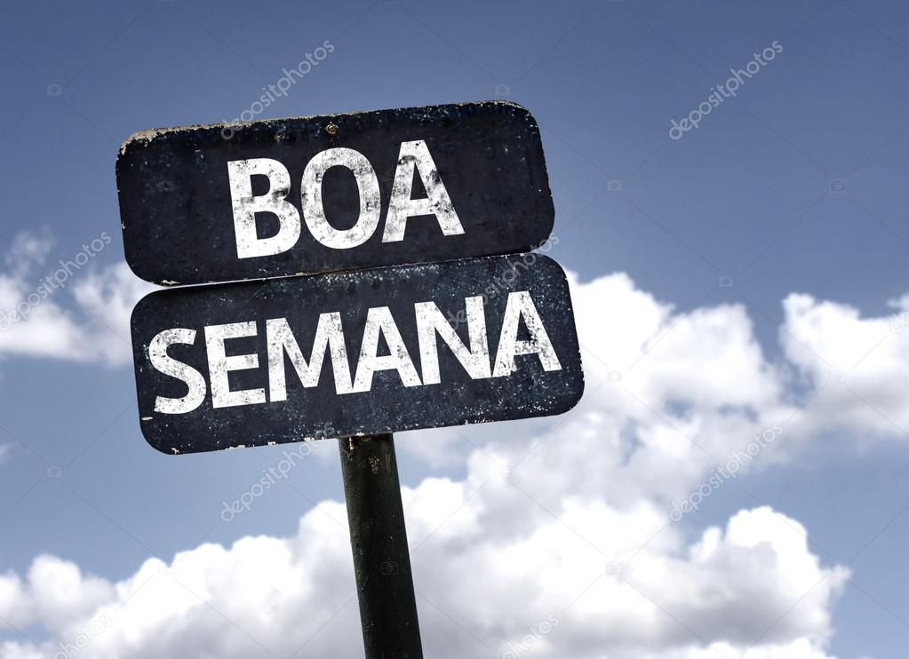 Good Week (In portuguese)  sign