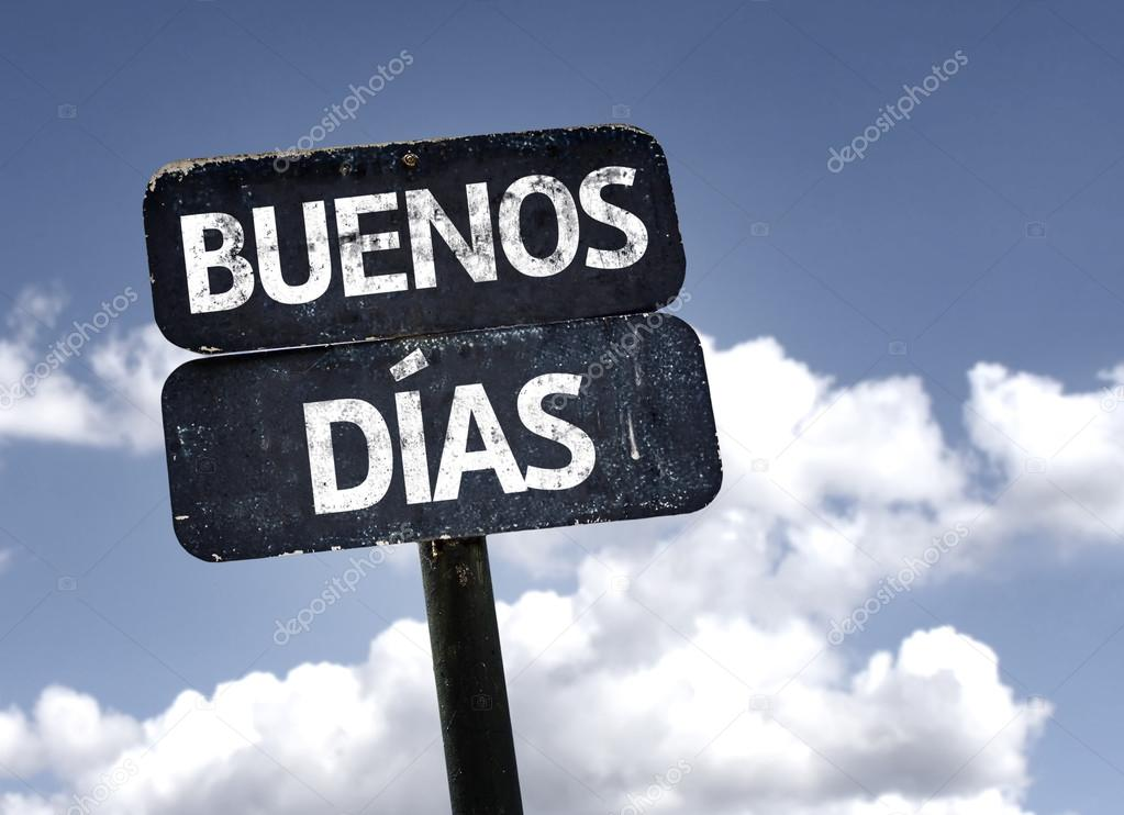 Good Morning (In Spanish)  sign
