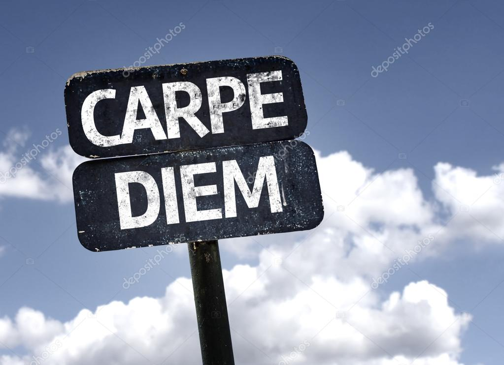 Carpe Diem sign