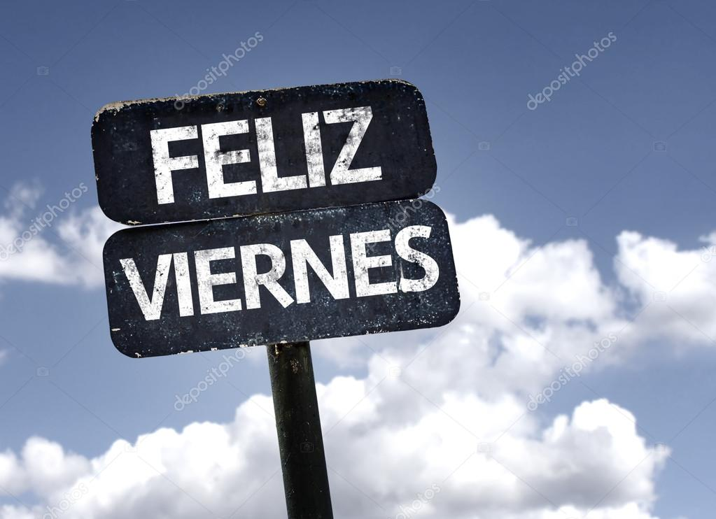 Happy Friday (In Spanish) sign