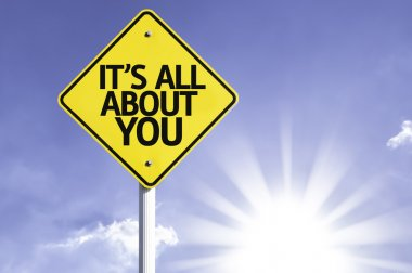 It's All About You road sign