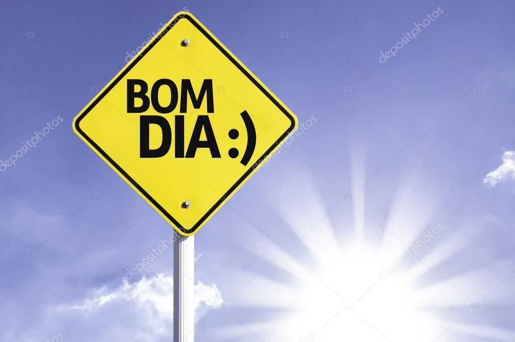 Bom Dia In Portuguese Good Morning Road Sign Stock Photo