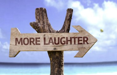 More  Laughter    wooden sign