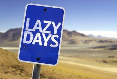 Lazy Days sign