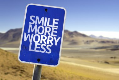 Smile More Worry Less sign