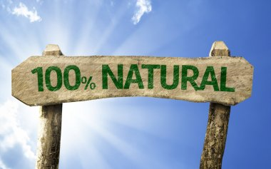 One hundred percent  Natural wooden sign