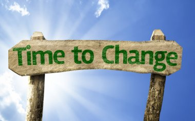 Time to Change wooden sign