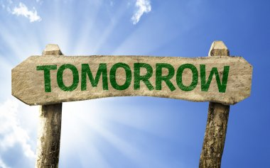 Tomorrow wooden sign