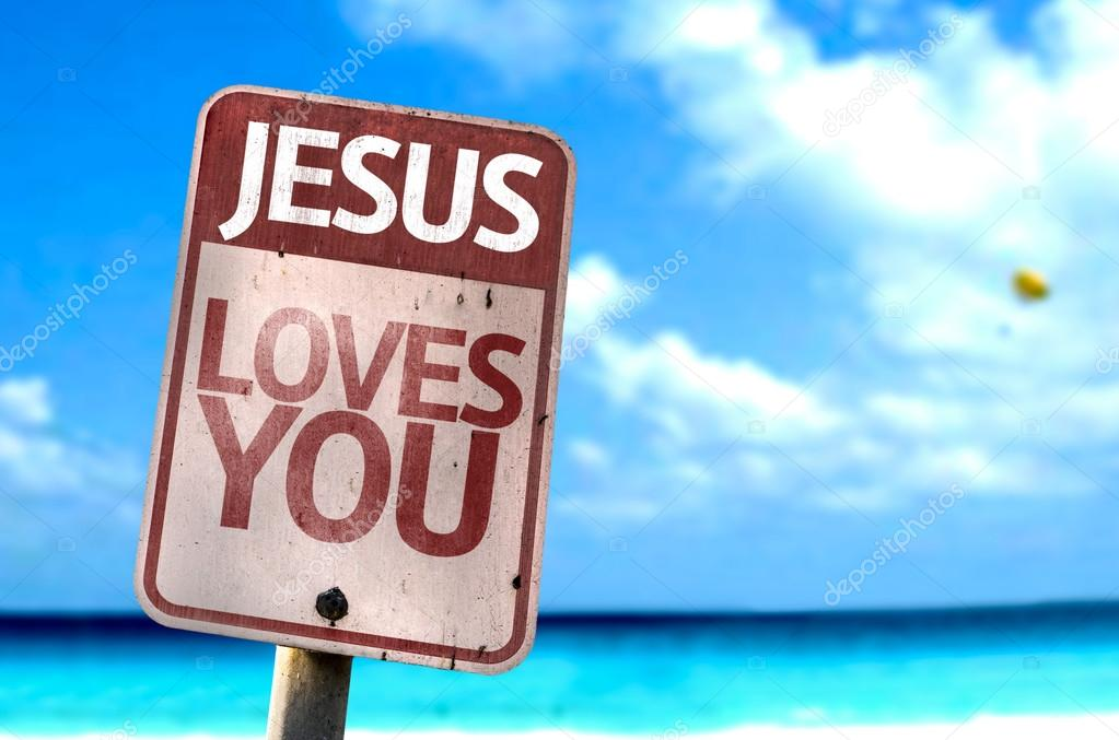 Jesus Loves You sign
