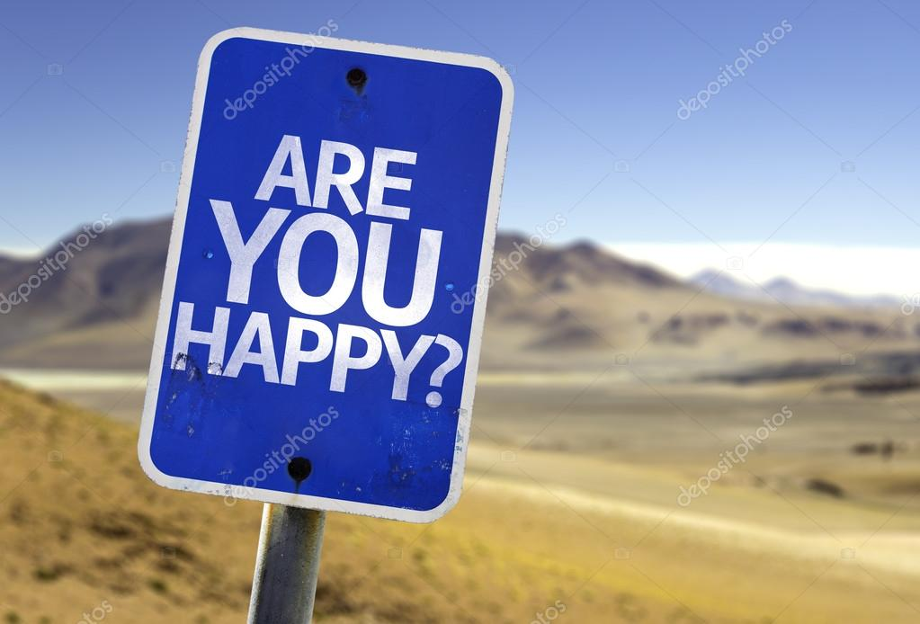 Are You Happy? sign