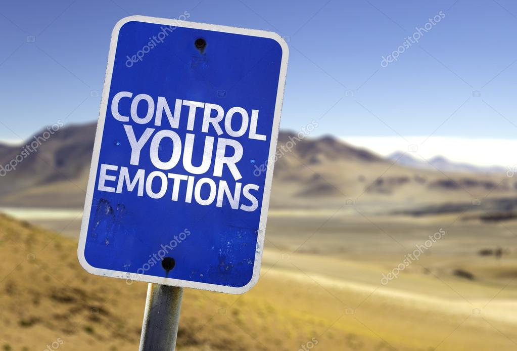 Control Your Emotions sign
