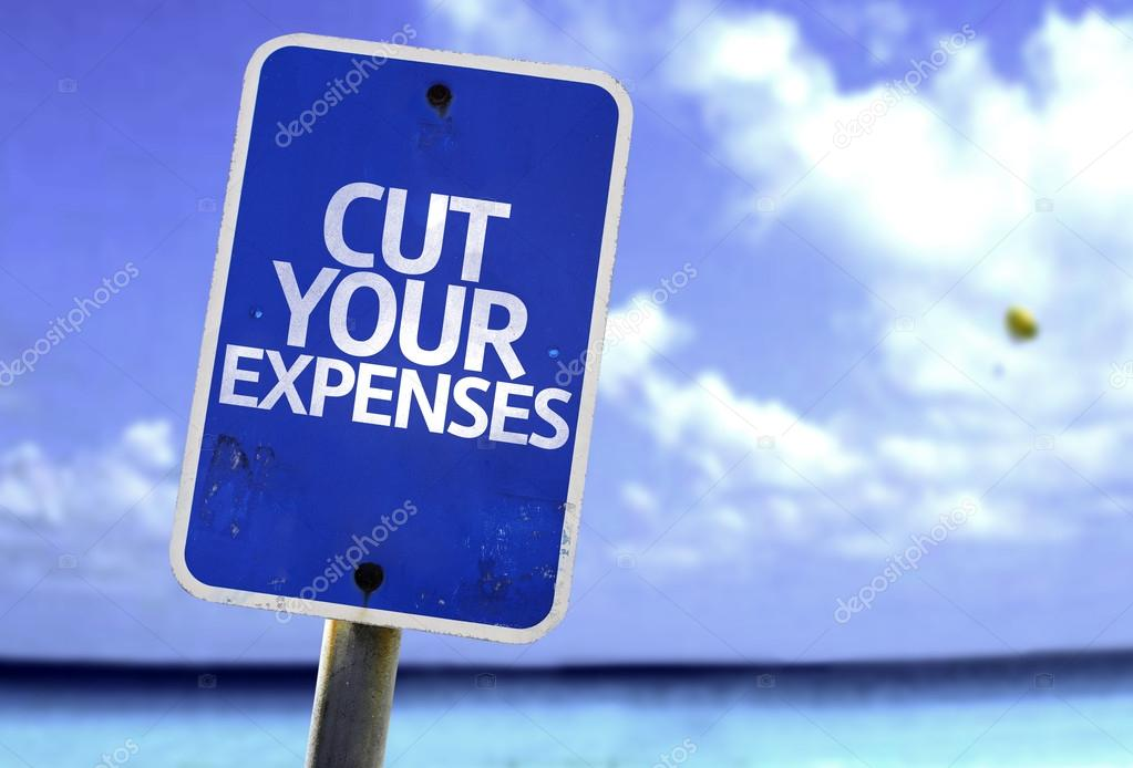 Cut Your Expenses sign