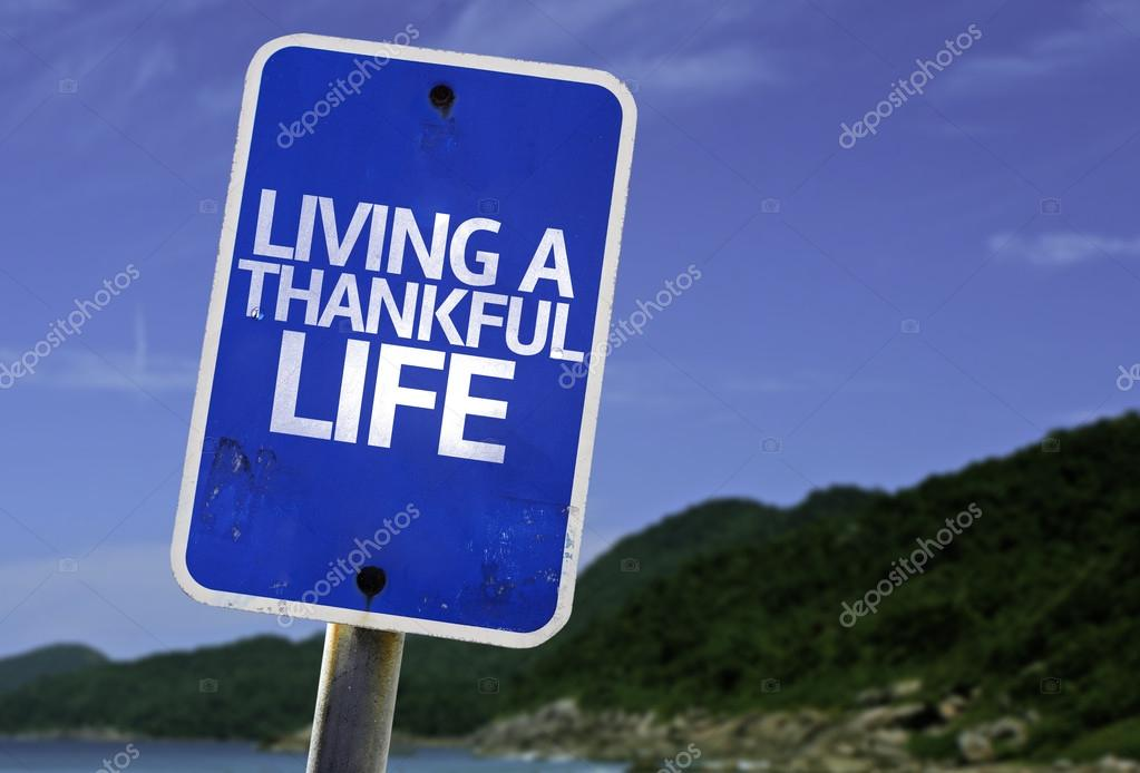 Living a Thankful Life sign