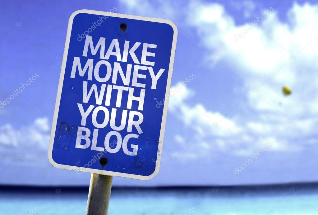 Make Money With Your Blog sign