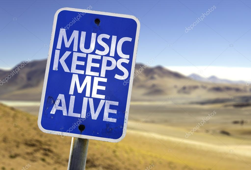 Music Keeps Me Alive sign