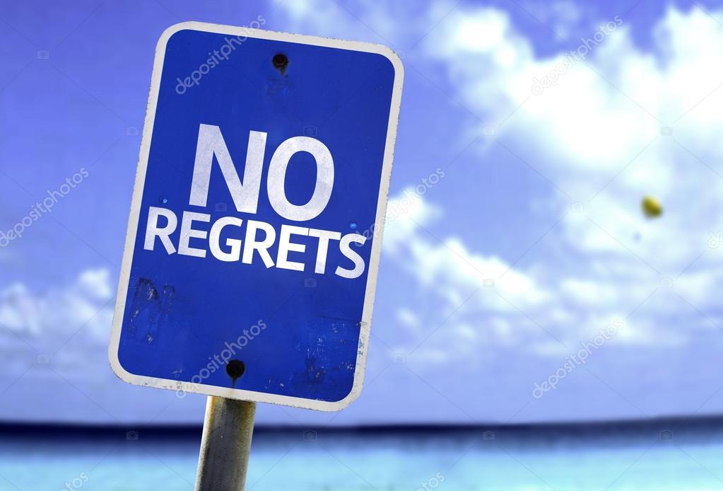 No Regrets sign