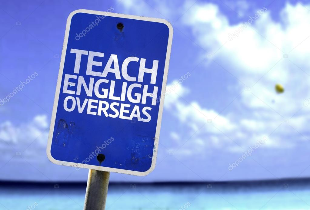 Teach English Overseas sign