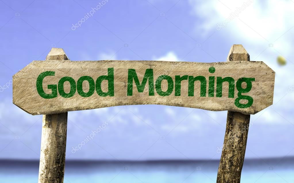 Good Morning wooden sign