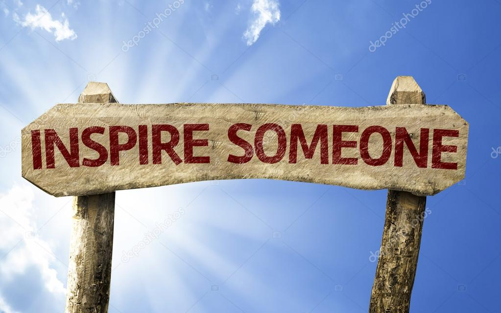 Inspire Someone sign