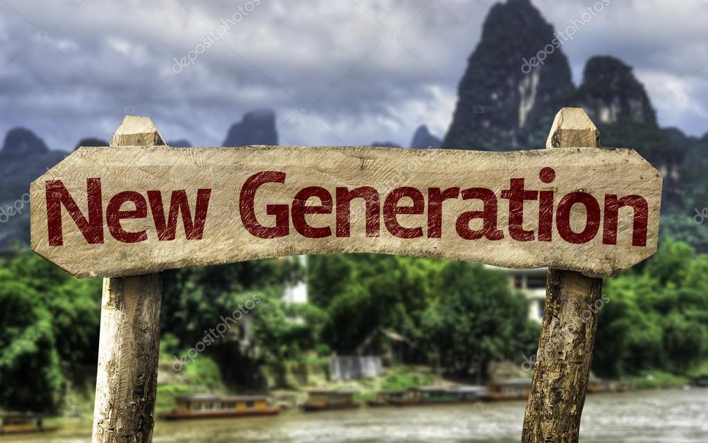 New Generation sign