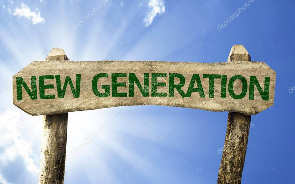 New Generation sign