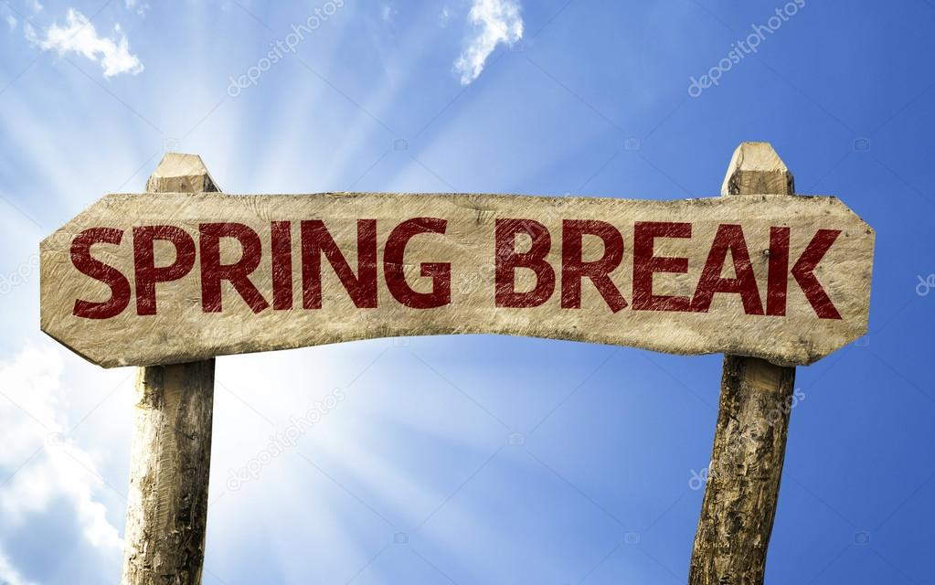 Spring Break wooden sign