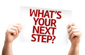 Fotografie Whats Your Next Step? card