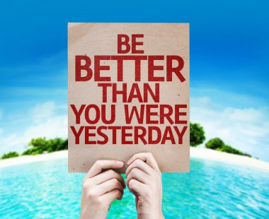 Be Better Than You Were Yesterday card