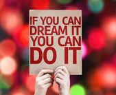 Fényképek Ha Ön is álom, You Can Do It kártya