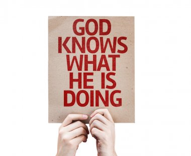 God Knows What He is Doing card