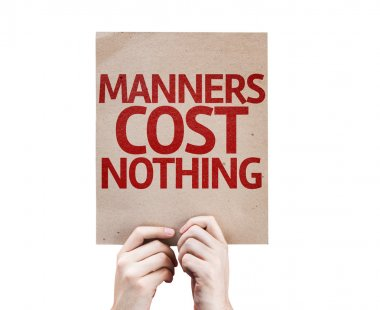 Manners Cost Nothing card