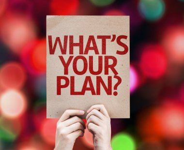 Whats Your Plan? card