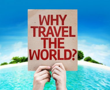 Why Travel The World? card