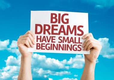 Big Dreams Have Small Beginnings card