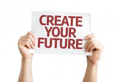 Create Your Future card