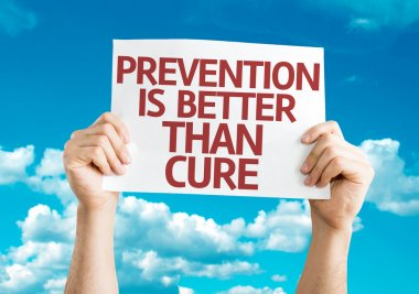 Prevention is Better than Cure card