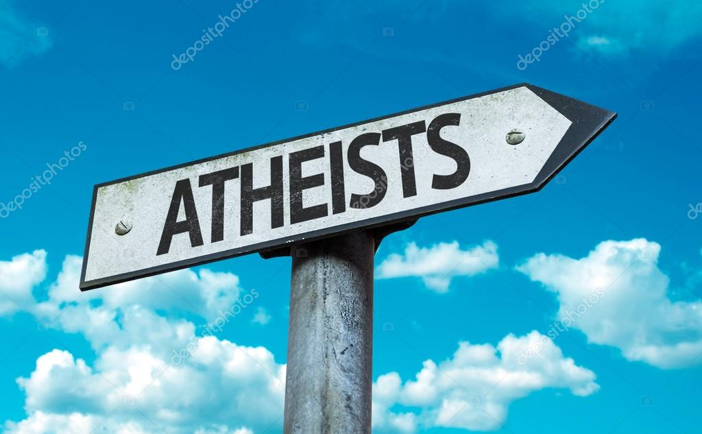 Text:Atheists  on sign