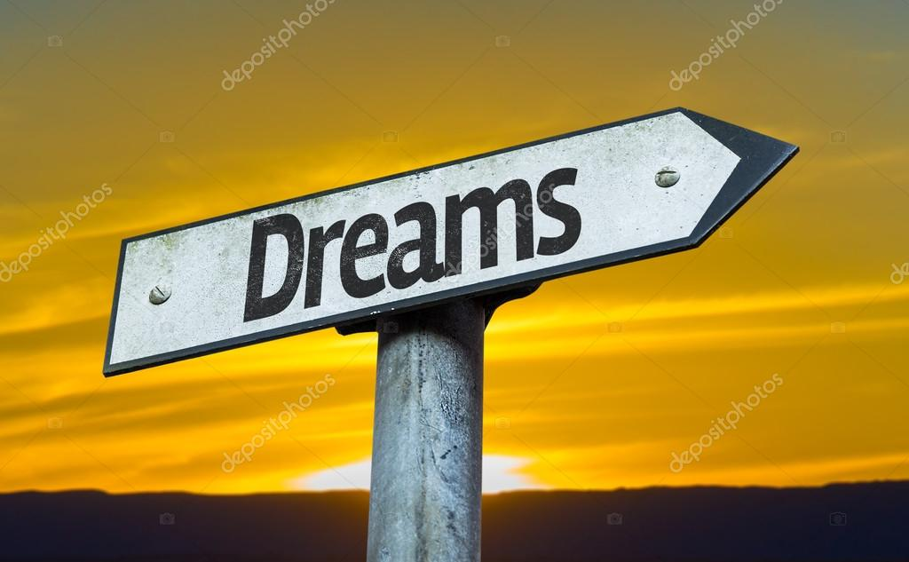 Text:Dreams  on sign