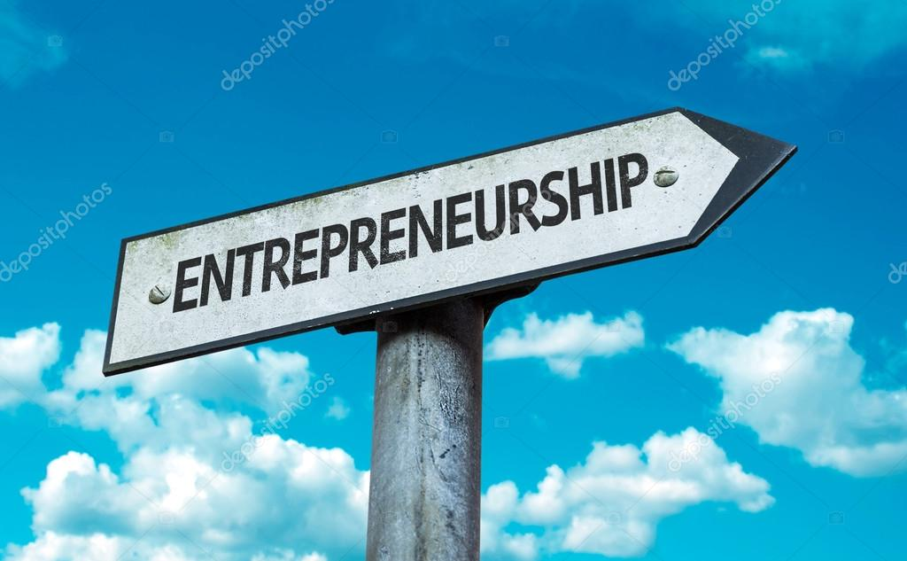 Text : Entrepreneurship on sign